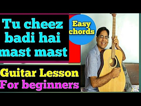 TU CHEEZ BADI HAI MAST MAST/ GUITAR LESSON /FOR BEGINNERS