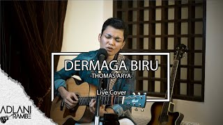 Dermaga Biru - Thomas Arya (Video Lirik) | Adlani Rambe [Live Cover]