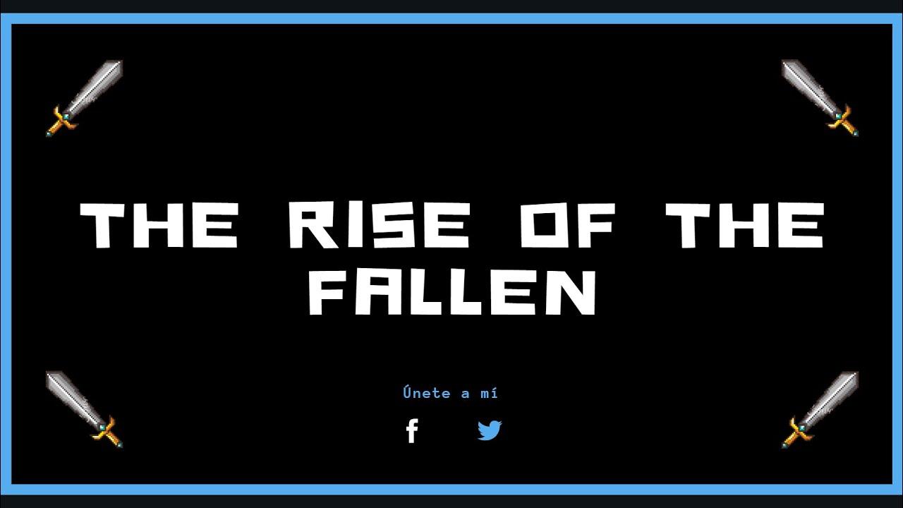 THE RISE OF THE FALLEN - Episodio 7