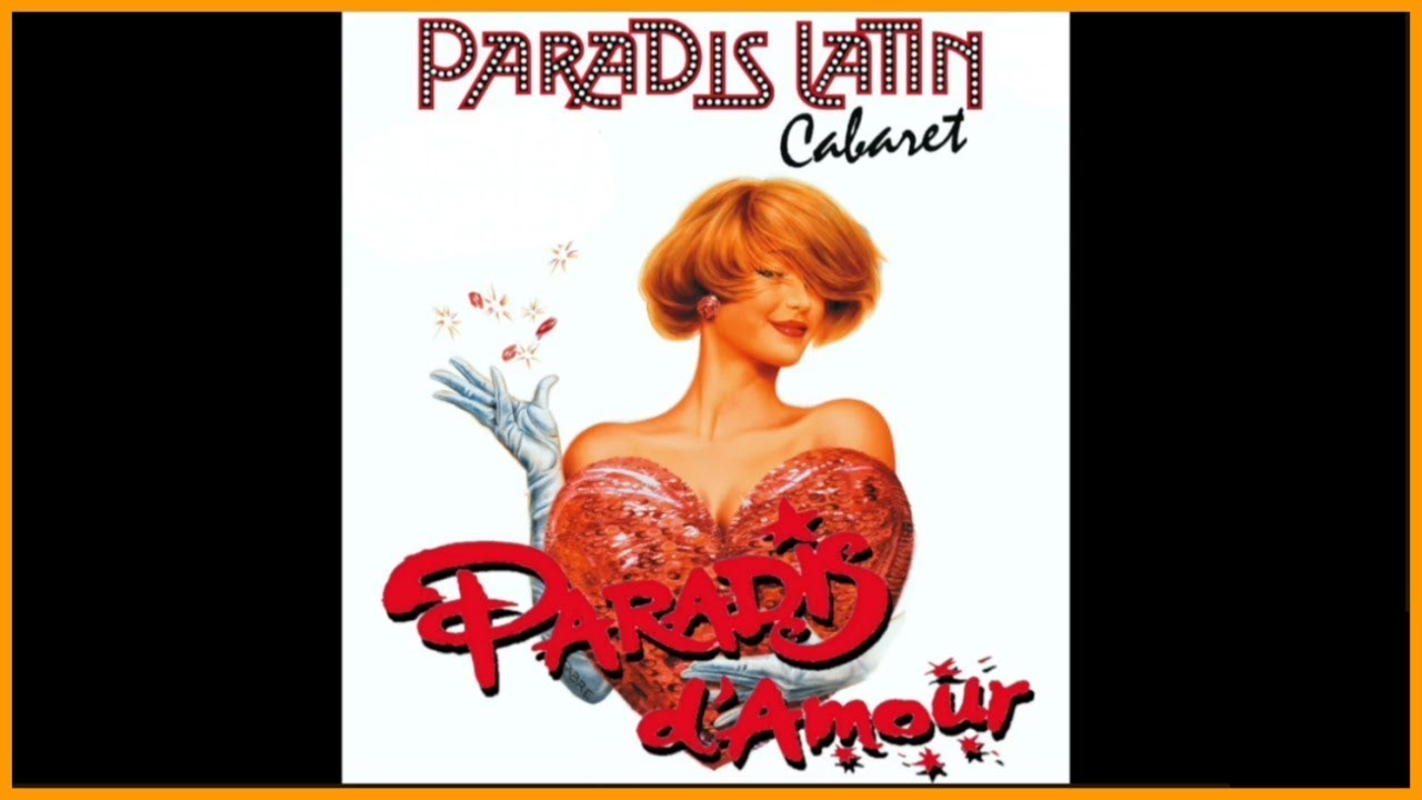 """Musique: """"Les Marquises"""" de la revue """"Paradis d'Amour"""" du cabaret le Paradis Latin de Paris"""
