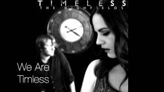 The Highfields - Timeless (Official Lyric Video)