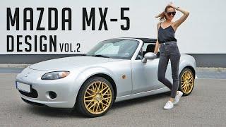 Designing my Mazda MX-5 Vol.2