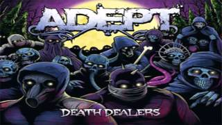 Watch Adept Death Dealers video