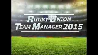 Rugby Union Team Manager 2015 - New Trailer