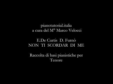 NON TI SCORDAR DI ME musica di  E.De Curtis testo D. Furnò  - Backing track - piano bases collection