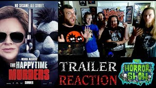"""The Happytime Murders"" 2018 Puppet Murder Movie Trailer Reaction - The Horror Show"