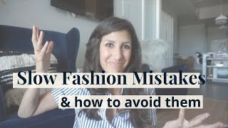 Slow Fashion Mistakes and How To Avoid Them | Easy Tips & Tricks