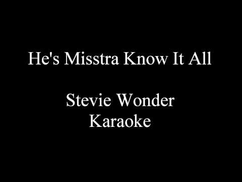 Stevie Wonder - He's Misstra Know It All Karaoke