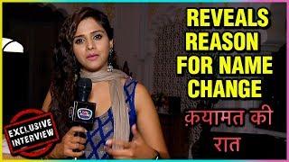 Dalljiet Kaur REVEALS Reason For NAME CHANGE To Deepa | Qayamat Ki Raat | EXCLUSIVE Interview