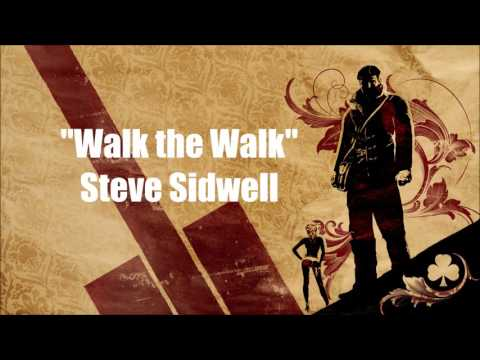 The Saboteur: Walk the Walk - Steve Sidwell