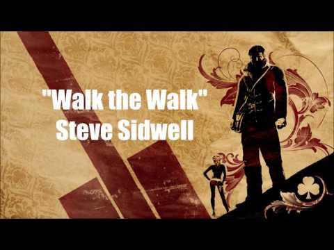 The Saboteur: Walk the Walk - Steve Sidwell