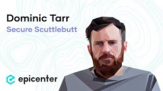 "Dominic Tarr: Secure Scuttlebutt – The ""Localized"" but Distributed Social Network (#290)"