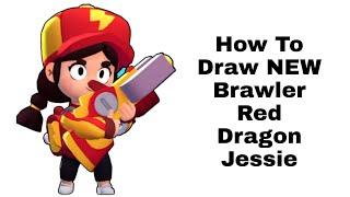 How To Draw NEW Brawler Red Dragon Jessie - Brawl Stars  Step by Step