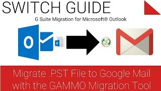 Migrate .PST File to Google Mail using the GAMMO Tool