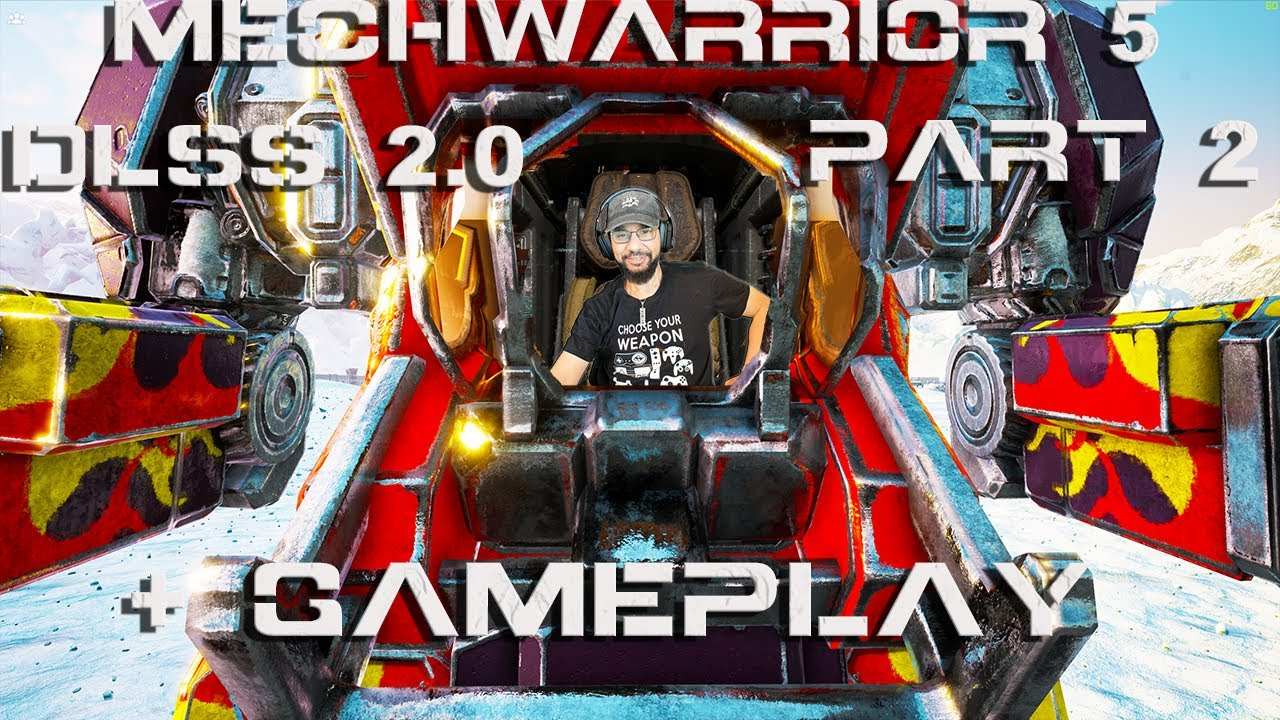 MechWarrior 5 DLSS 2.0 Part 2 Deeper Dive Gameplay + Tips + 60FPS  4k max Collateral Damage