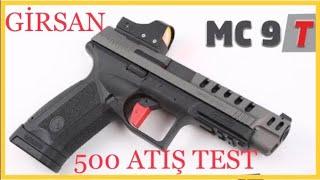 GIRSAN MC 9T - YENI MODEL  (500 Mermi Atış - Silah İncelemesi)