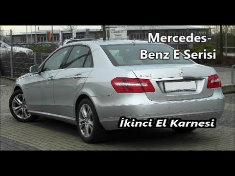 mercedes e serİsİ İkİncİ el karnesİ - youtube