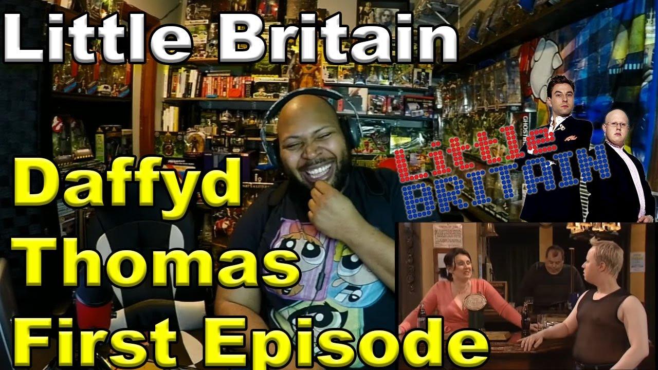 Little Britain - Daffyd Thomas first episode Reaction