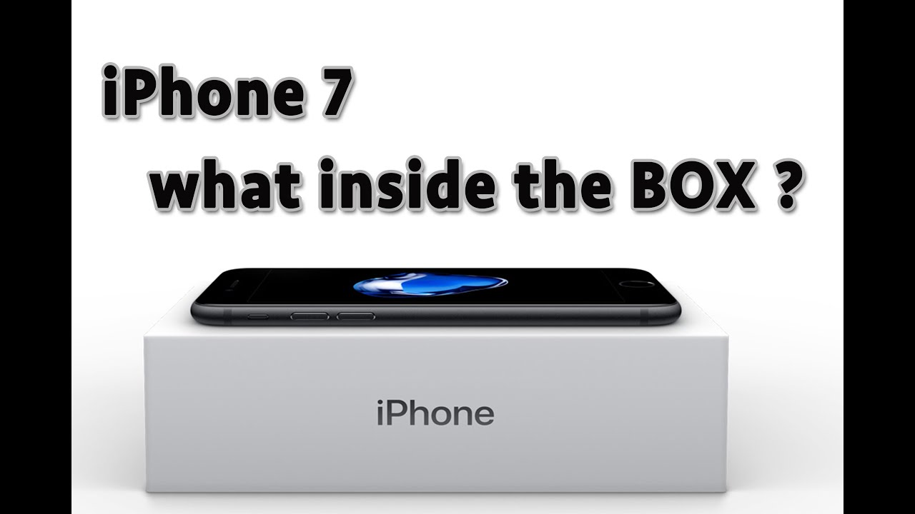 Iphone 7 whats inside the box youtube