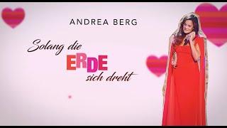 Andrea Berg - Solang die Erde sich dreht (Offizielles Lyricvideo)