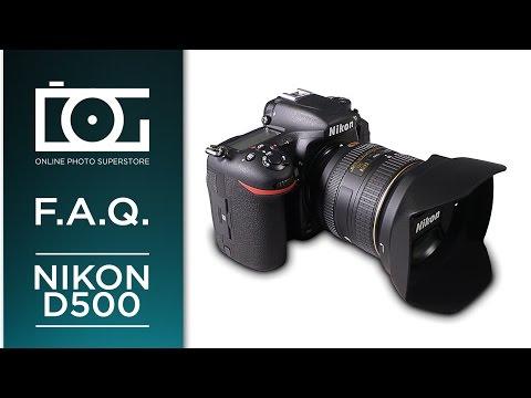Nikon D500 DSLR Camera   FAQ Video