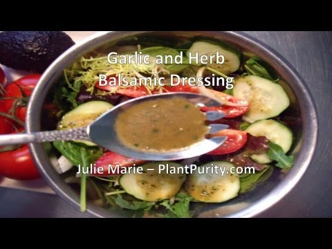 Oil Free Garlic and Herb Balsamic Dressing
