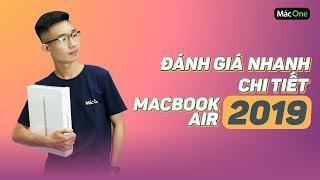 Trên tay Đánh giá Macbook Air 2019 - Có nên mua hay không? [Mac One]