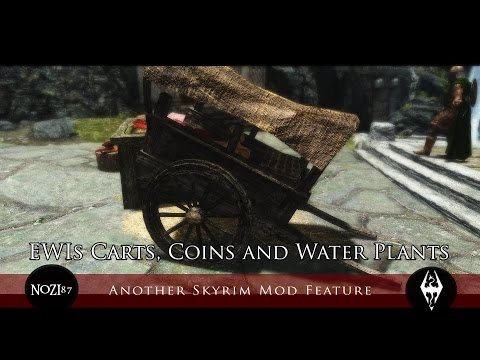 TES V - Skyrim Mods: EWIs Carts, Coins and Water Plants
