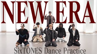 SixTONES - NEW ERA -(Dance Practice)