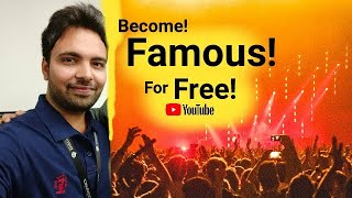 Become Famous For Free ( Is YouTube Improving?)