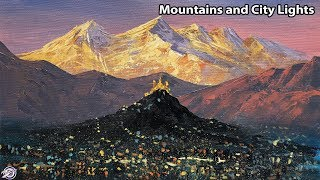 City lights and Mountains Painting   Mountain Painting   City Painting   Lights Painting