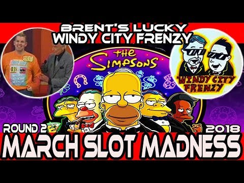 🏳ROUND#2 ➡ THE SIMPSONS SLOT 🎰 #MarchMadness2018 #Slots 🎪 WCF VS. BRENT'S LUCKY SLOT CHANNEL!