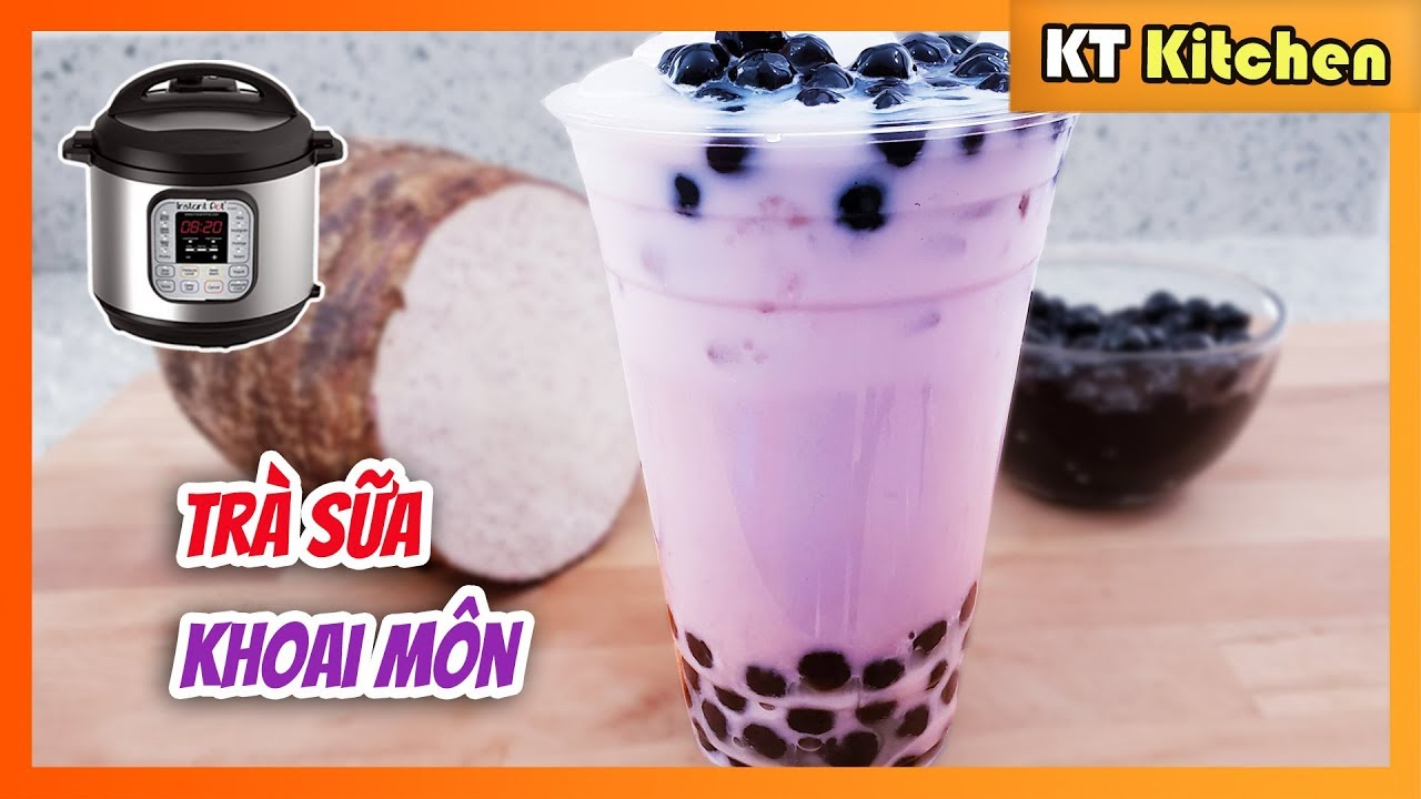 TRÀ SỮA KHOAI MÔN TRÂN CHÂU – INSTANT POT [ Công Thức Tiệm Trà Sữa ] TARO MILK TEA BOBA RECIPE