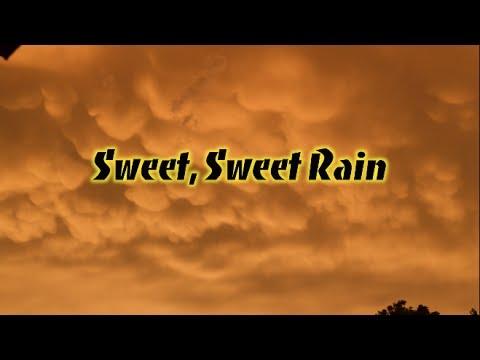 Sweet, Sweet Rain