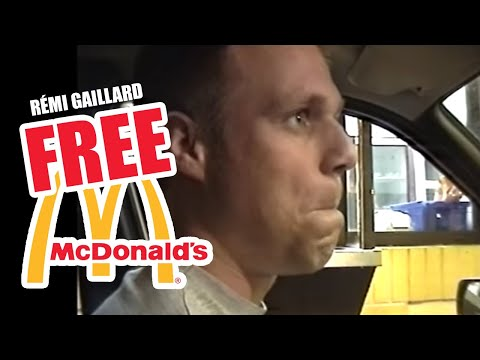 FREE MEAL AT MC'DONALD'S (REMI GAILLARD)