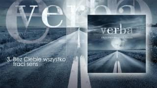 Piosenka z płyty: VERBA - PRZERWANA LINIA ŻYCIA - płyta dostępna tu...