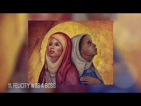 Sisters from Another Mister: 18 Facts about the Incredible Perpetua and Felicity | Cathlist #54