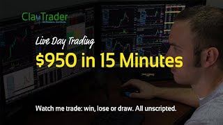 Live Day Trading - $950 in 15 Minutes