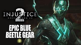 EPIC BLUE BEETLE GEAR: Injustice 2 - Online Beta
