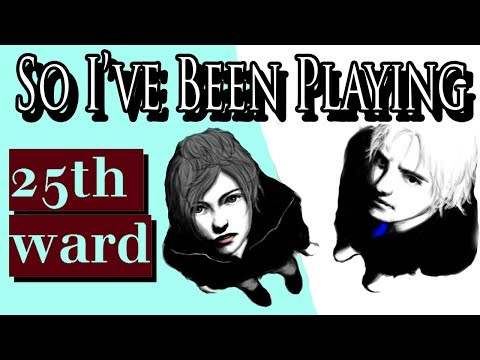 So Iu0027ve Been Playing: 25TH WARD [ Review PS4 ]