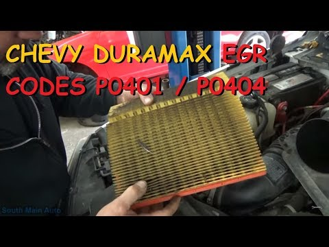 Chevy LLY Duramax EGR Codes P0401, P0404 - YouTube