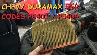 Chevy LLY Duramax EGR Codes P0401, P0404