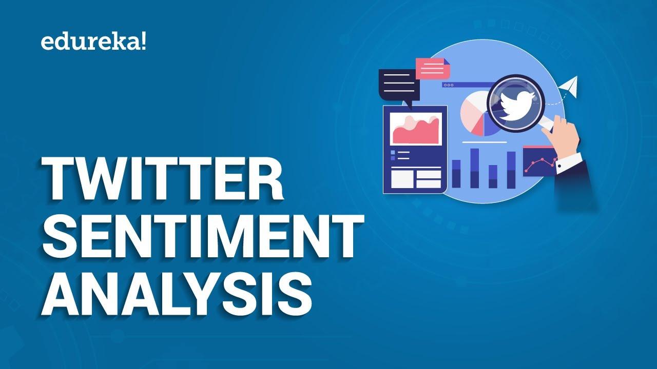 Twitter Sentiment Analysis | Sentiment Analysis In Python Using Tweepy and  Textblob | Edureka