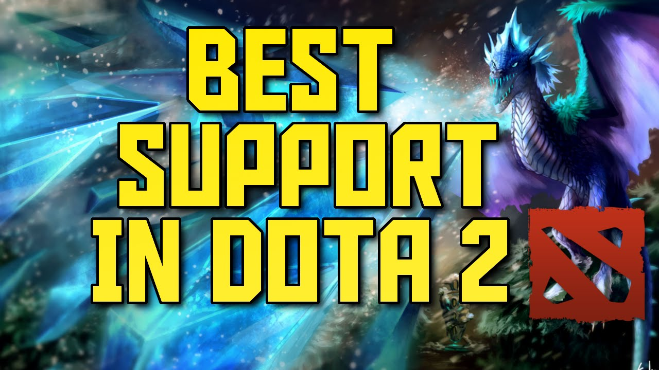 the best support hero in dota 2 youtube