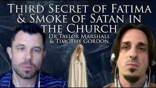 Third Secret of Fatima and Corruption in the Catholic Church (Dr Taylor Marshall #156)