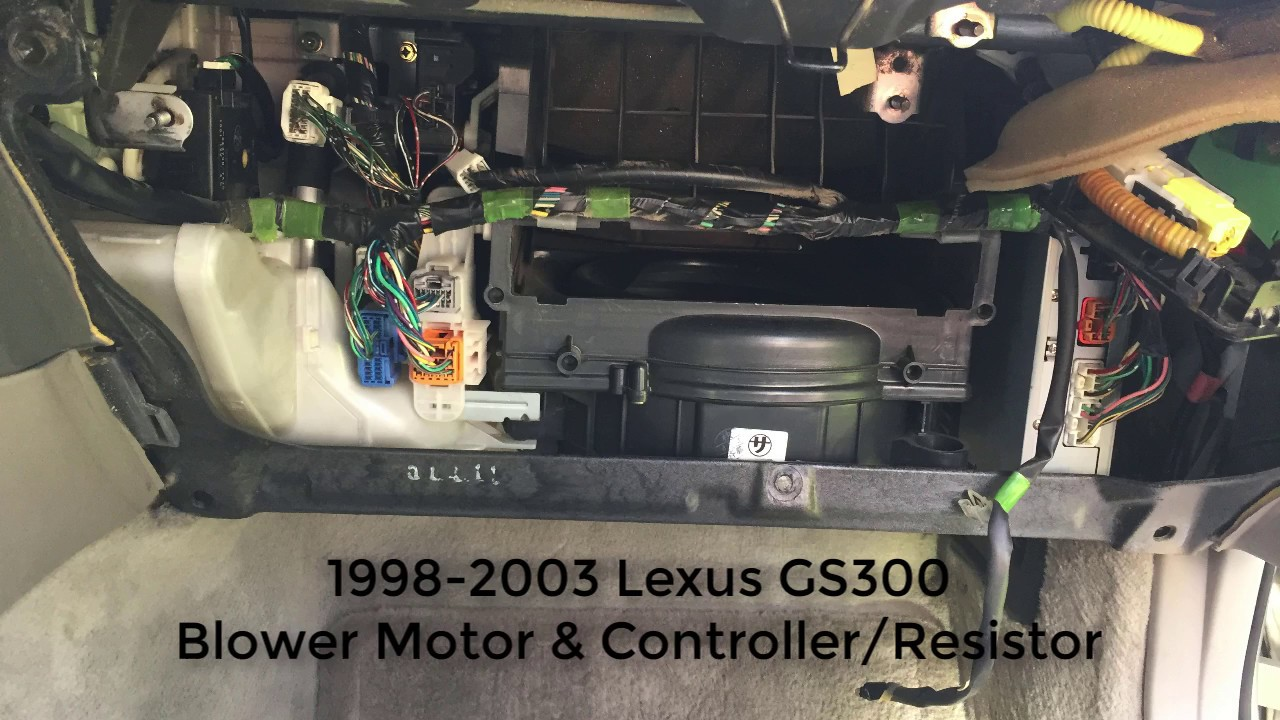 98-03 lexus gs300 blower and controller-resitor replacement