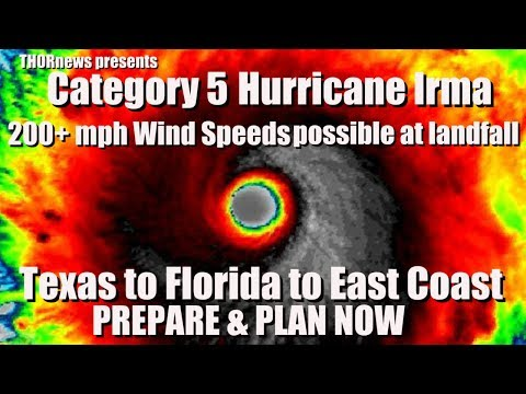 200+-mph-wind-speeds-possible-w-cat-5-hurricane-irma---texas-to-florida-to-east-coast-be-on-alert!
