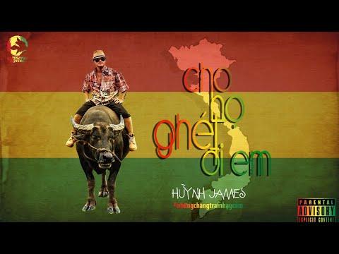 CHO HỌ GHÉT ĐI EM (OFFICIAL MV) HUỲNH JAMES
