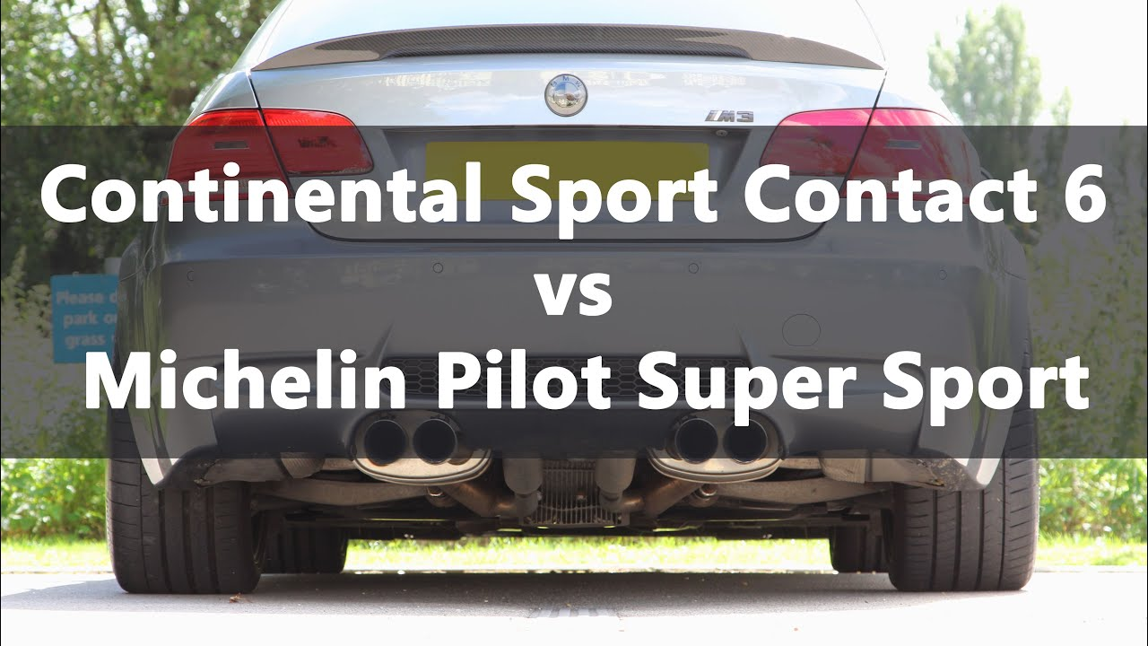 Michelin Pilot Super Sport vs Continental SportContact 6