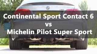 Michelin Pilot Super Sport vs Continental SportContact 6